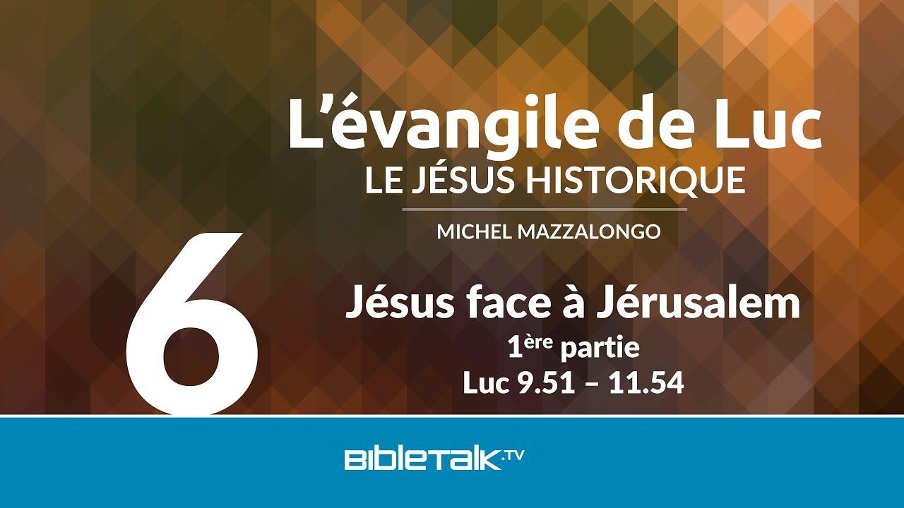 6. Jésus face à Jérusalem