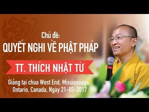 Quyết nghi về Phật Pháp - TT. Thích Nhật Từ