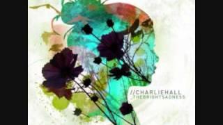 Charlie Hall - My Brightness