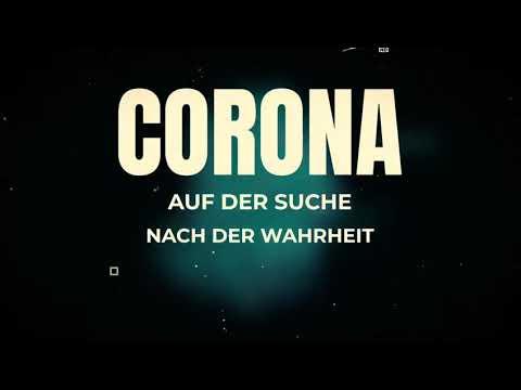 Corona- auf der Suche nach der Wahrheit, Teil 1