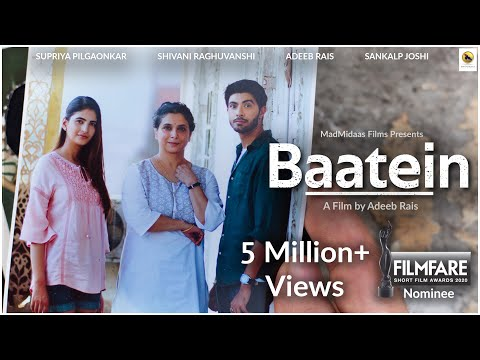 Baatein | Drama Short Film  | Supriya Pilgoanakar | Shivani Raghuvanshi | Adeeb Rais