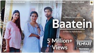 Baatein | Supriya Pilgaonkar, Shivani Raghuvanshi | Hindi Short Film by Adeeb Rais
