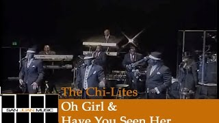Chi-Lites Live- Oh Girl & Have You Seen Her.wmv