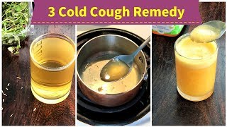 3 Cold Cough REMEDY ( for 1+ toddlers, kids & adults )