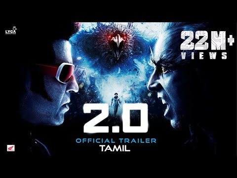 2.0 Trailer - Rajinikanth, Akshay Kumar