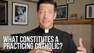 What Constitutes a Practicing Catholic?