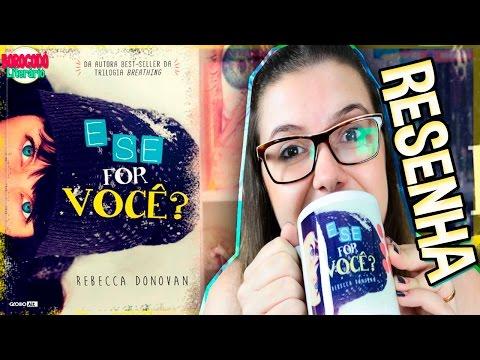 E Se For Você? | Resenha + Evento Globo Alt | por Borogodó Literário