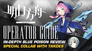 Blue Poison  - (Arknights) - #Arknights Operator Guide: Blue Poison - Special Collaboration With TakDes