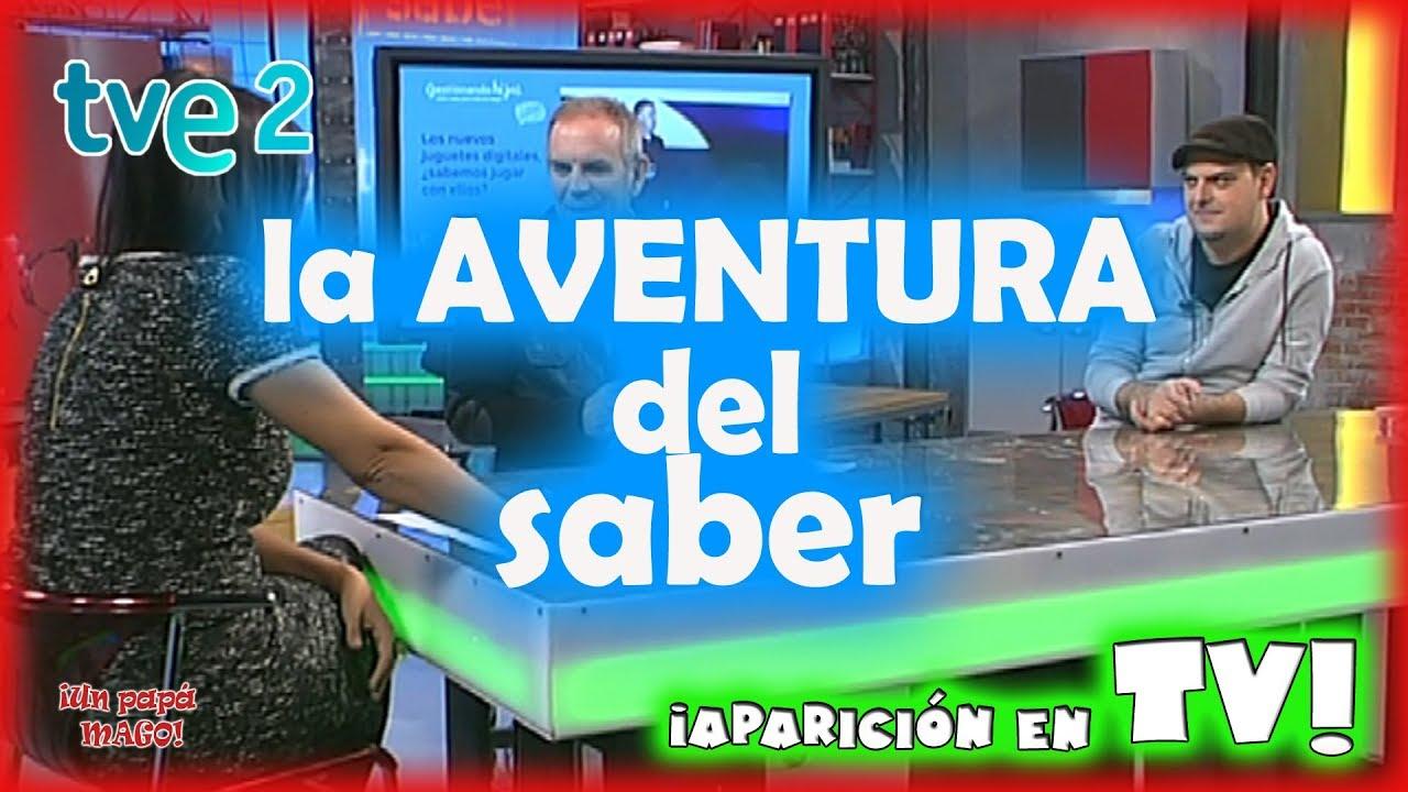 APARICIÓN EN TV | LA AVENTURA DEL SABER | GESTIONANDO HIJOS | Is Family Friendly