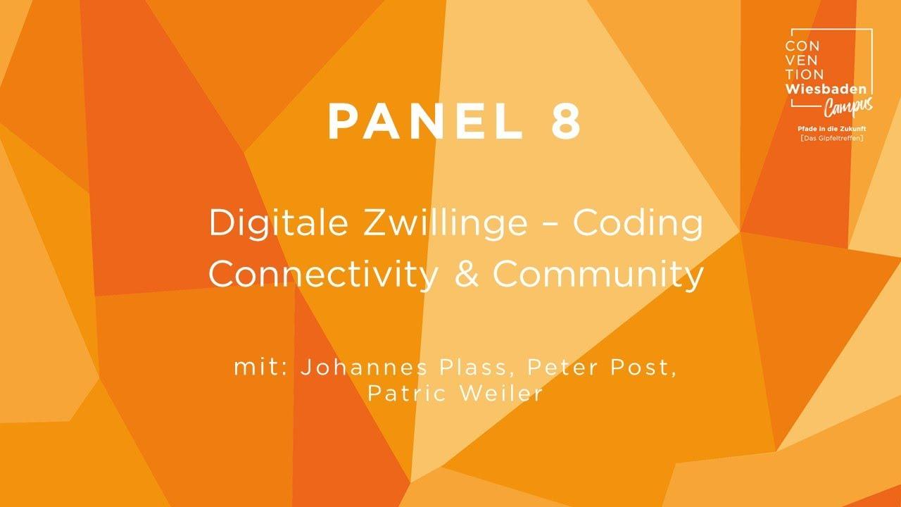 Video Panel 8: Digitale Zwillinge - Coding Connectivity & Community
