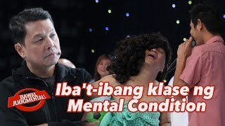 Iba't-ibang klase ng Mental Condition | Bawal Judgmental | January 27, 2020