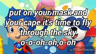 Bubble Guppies:Superheroes With Lyrics