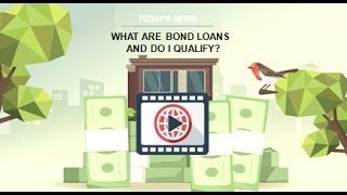 What Are Bond Loans and Do I Qualify? (505) 235-0688