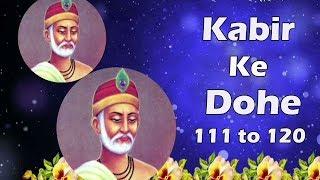 Kabir Ke Dohe with Lyrics - 111 to 120 Kabir   - YouTube