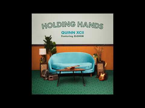 Quinn XCII - Holding Hands Ft. Elohim (Official Audio)