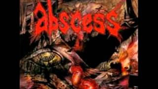 ABSCESS   Madhouse At The End Of The World