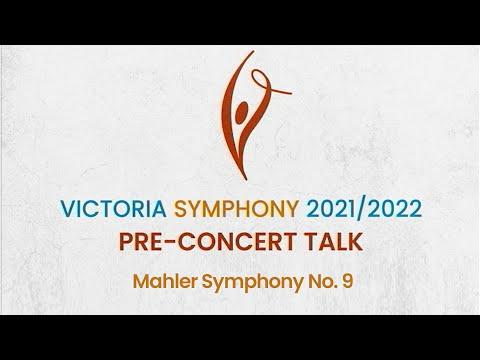 Pre Concert Talk: Mahler Symphony No. 9