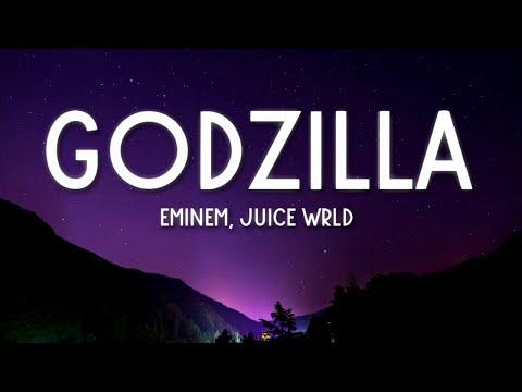 Eminem - Godzilla (Lyrics) feat. Juice WRLD