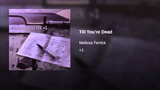 Till You're Dead
