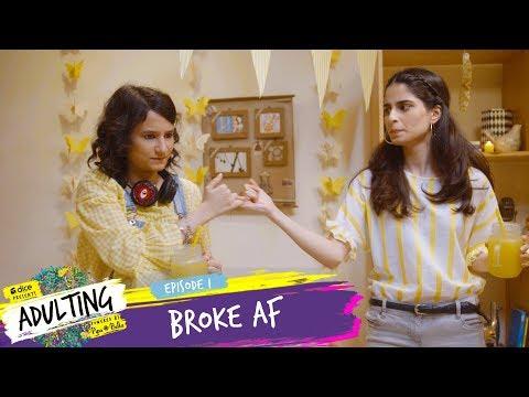 Dice Media | Adulting | Web Series | S01E01 - Broke AF