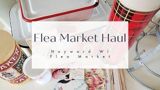 Flea Market Haul | Hayward WI Flea Market | Vintage Home Decor Haul