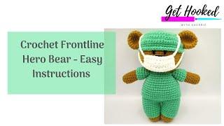 Crochet Front Line Hero Bear - Easy Instructions