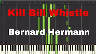 Kill Bill Whistle Theme (Twisted Nerve) By Bernard Hermann - Piano Tutorial