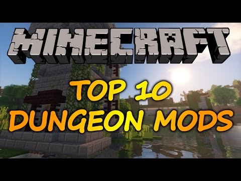 Minecraft Top 10 Dungeon Mods - 2017
