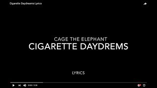 Cigarette Daydreams Lyrics