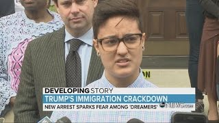 """New immigrant arrest sparks fear among """"Dreamers"""" 