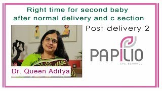 Best time to have second baby. Post delivery 2