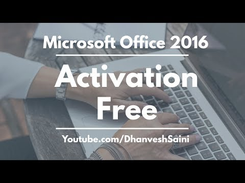 How to Activate Microsoft Office 2016 Free