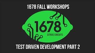 Fall Workshops 2018 - Test Driven Development (Part 2)