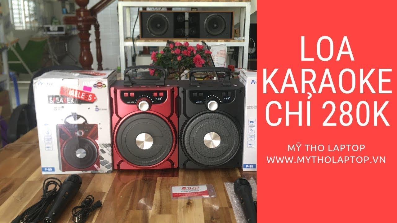 Loa Karaoke chỉ có 280K tại Mỹ Tho Laptop