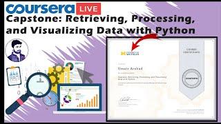 Capstone: Retrieving, Processing, and Visualizing Data with Python   Coursera