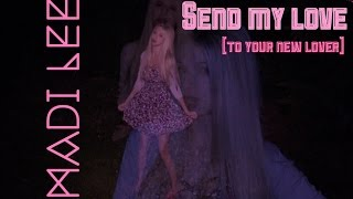 Send My Love (To Your New Lover) - Adele (Official Video) Cover