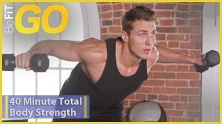 BeFiT GO: 40 Min Total Body Strength Workout- Circuit 1 by BeFiT
