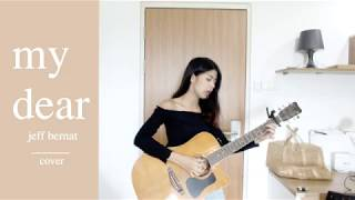 Jeff Bernat - My Dear cover tangmo thenext