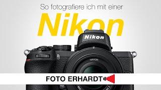 So bediene ich eine Nikon.