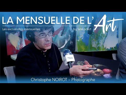 [EXCLUSIVITÉS] - Christophe NOIROT - La Mensuelle de l'Art