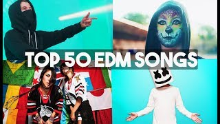 Top 50 EDM Songs Of All Time