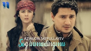 Azimjon Sayfullayev - Sog