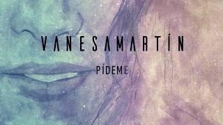 Vanesa Martín   Pídeme (Lyric Video)