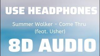 Summer Walker   Come Thru (feat. Usher) (8D USE HEADPHONES)🎧