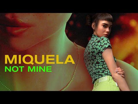 Miquela – Not Mine – (OFFICIAL LYRIC VIDEO)
