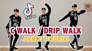 C-Walk (Drip Walking)   Easy Tik Tok Dance Tutorial