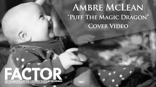 Ambre McLean - Puff the Magic Dragon