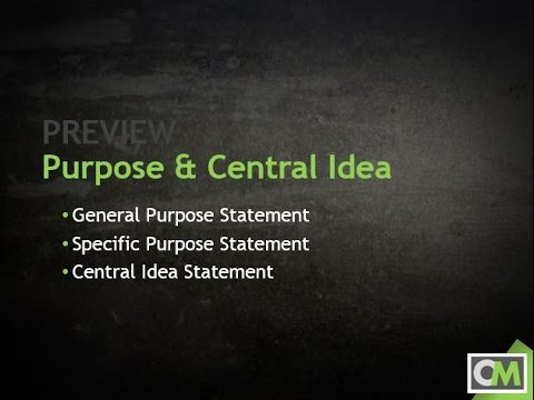 Speech Purpose & Central Idea