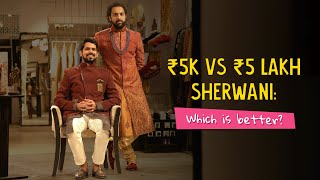 Rs 5K Vs Rs 5 Lakh Sherwani: Which Is Better? | Ok Tested