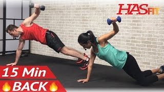 15 Min Back Workout at Home with Dumbbells - Back Workout Routine for Women & Men Exercises Work Out by HASfit